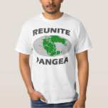 Reunite Pangea T-shirts
