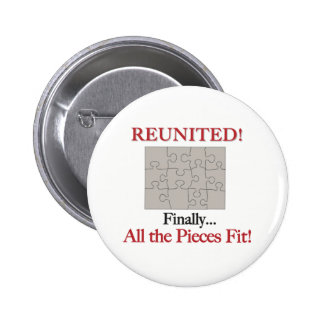 Reunited - Pieces Fit Pinback Button