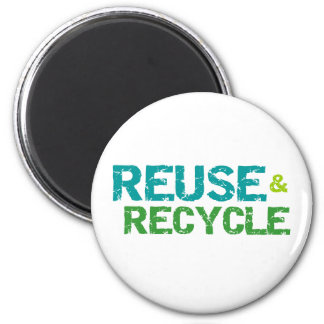 Reuse and Recycle 2 Inch Round Magnet