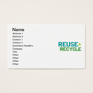 Reuse and Recycle T-shirts and Gifts Business Card