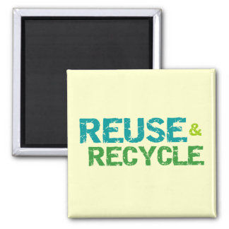 Reuse and Recycle Tshirts and Gifts Magnet