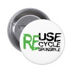 Reuse Recycle Responsible Pins