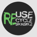 Reuse Recycle Responsible Stickers