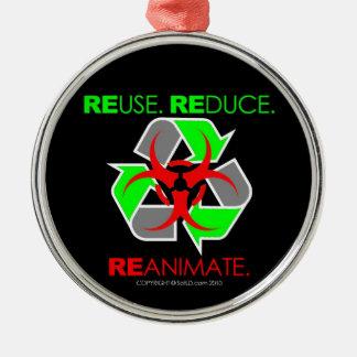 REUSE. REDUCE. REANIMATE. METAL ORNAMENT