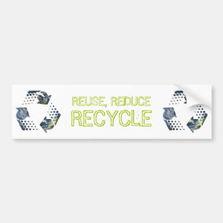Reuse Reduce Recycle bumper sticker