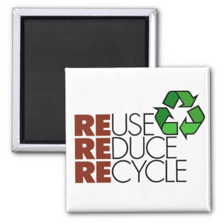 Reuse Reduce Recycle magnet