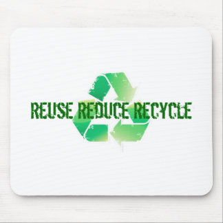 Reuse Reduce Recycle Mouse Pad
