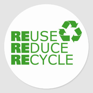 Reuse Reduce Recycle (set of 6/20) Classic Round Sticker