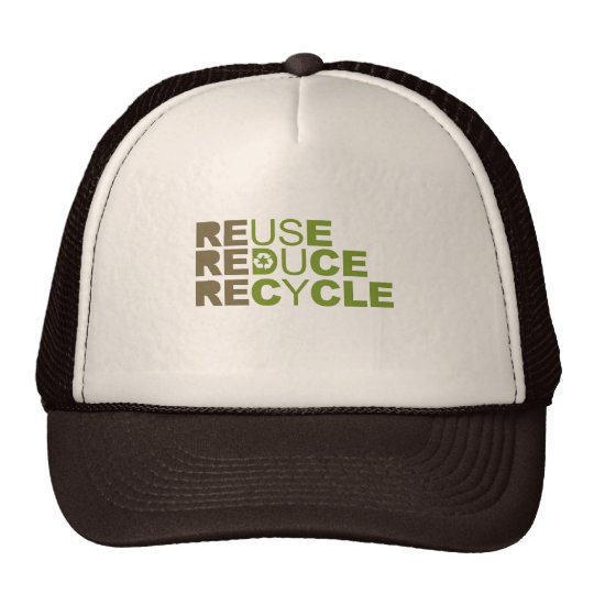 Reuse Reduce Recycle T-shirt Trucker Hat