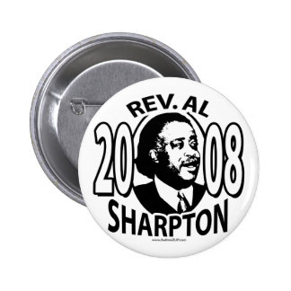 Rev. Al Sharpton 2008  Button