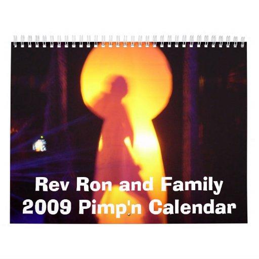Rev Ron y calendario 2009 de Pimp'n de la familia