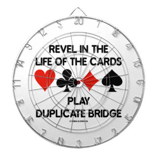 Revel In The Life Of Cards Play Duplicate Bridge Dartboard