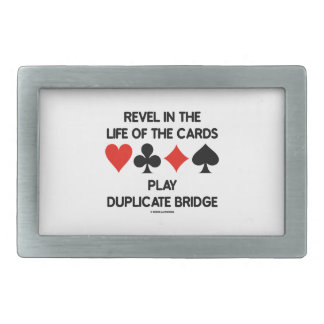 Revel In The Life Of Cards Play Duplicate Bridge Rectangular Belt Buckle