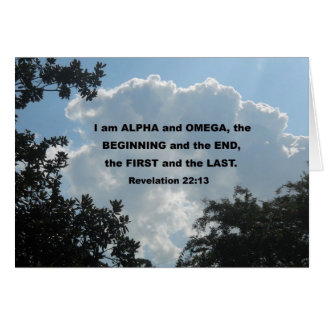 Revelation 22:13 I am Alpha and Omega... Card