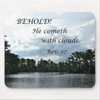 Revelations 1:7 Behold, He cometh with clouds Mouse Pad