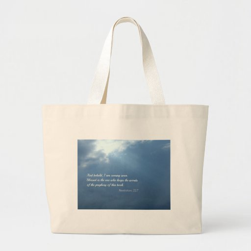 Revelations 22:7 And behold, I am coming soon... Jumbo Tote Bag