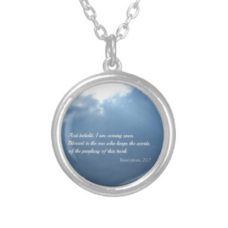 Revelations 22:7 And behold, I am coming soon... Pendant