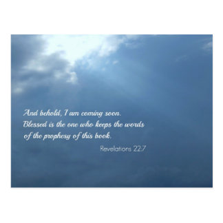 Revelations 22:7 And behold, I am coming soon... Postcard