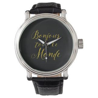 ¡Revendedor Le Monde de Bonjour - hola todos! Reloj