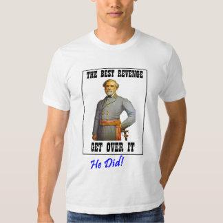 Revenge - Forgive! = The Best! T Shirt