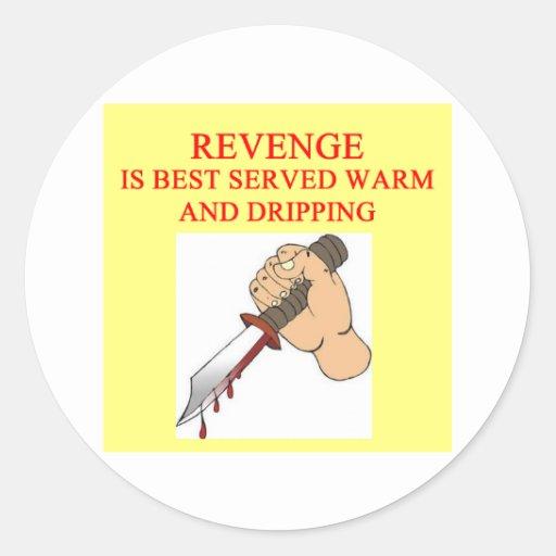 REVENGE is best served Classic Round Sticker