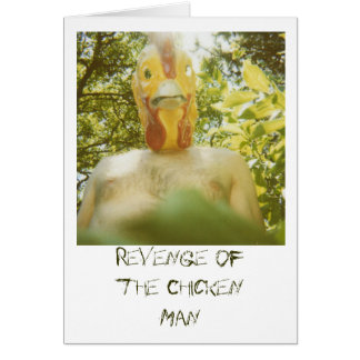 Revenge of the Chicken Man Greeting Cards