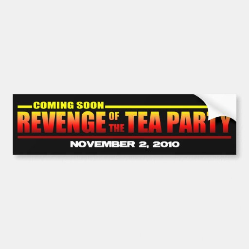 Revenge of the Tea Party Car Bumper Sticker