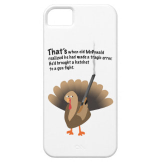 Revenge of the turkey iPhone 5 case