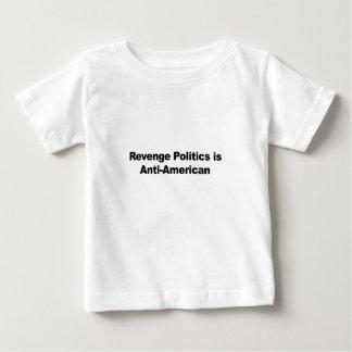 Revenge Politics is Anti-American Baby T-Shirt