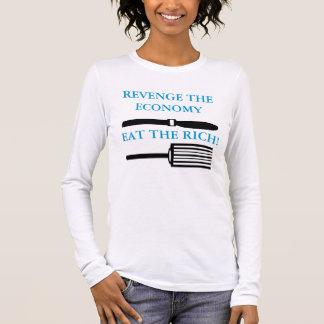 REVENGE THE ECONOMY EAT THE RICH! LONG SLEEVE T-Shirt