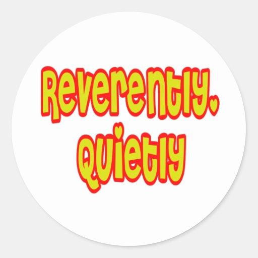 Reverente, reservado pegatina redonda
