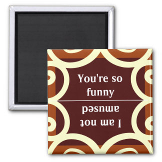 REVERSE MAGNET..CHOOSE YOUR MOOD 2 INCH SQUARE MAGNET