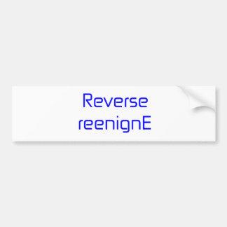 Reverse reenignE black blue gray white Bumper Sticker