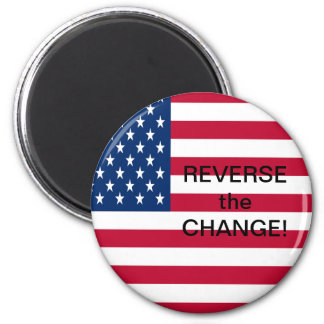 Reverse the Change 2 Inch Round Magnet