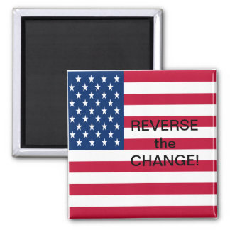 Reverse the Change 2 Inch Square Magnet