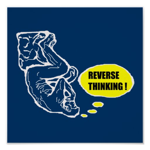 Reverse thinking posters