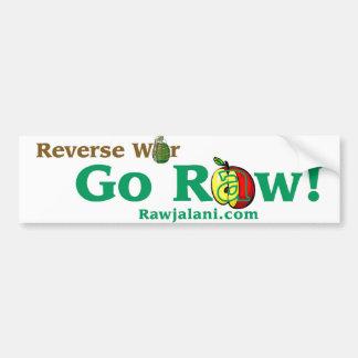 Reverse War Go Raw bumper sticker
