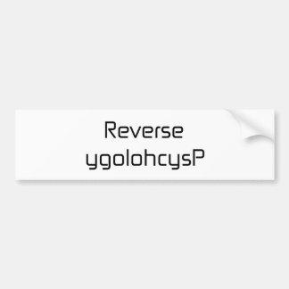 Reverse ygolohcysp black blue gray white bumper sticker
