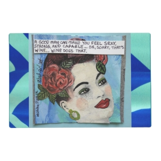 Reversible Placemat- A Good Man Can Make You Feel Placemat at Zazzle