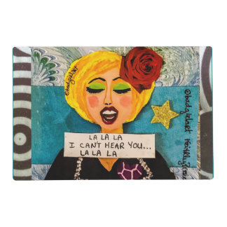 Reversible placemat- LALALA I CANT HEAR YOU Placemat