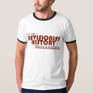 Revisionist History T-Shirt