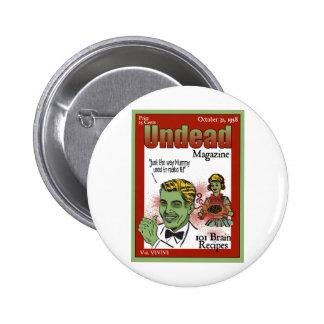 Revista de los Undead Pin Redondo 5 Cm