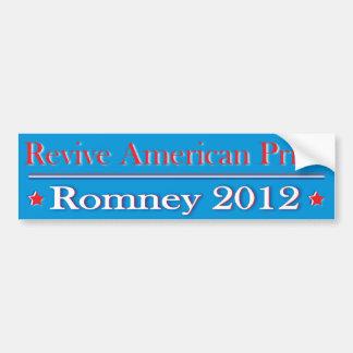Revive American Pride - Romney 2012 Bumper Sticker