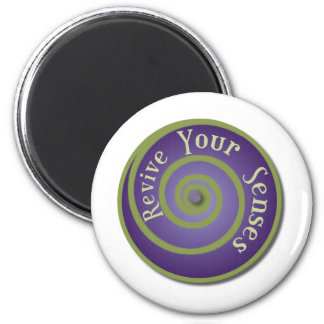 Revive Your Senses 2 Inch Round Magnet