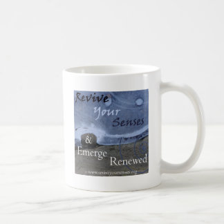 Revive Your Senses and Emerge Renewed Coffee Mug