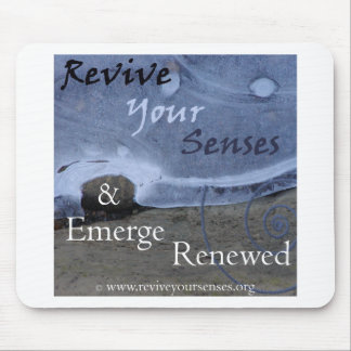 Revive Your Senses and Emerge Renewed Mouse Pad