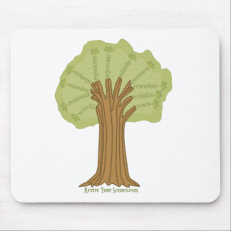 Revive Your Senses - Grow Your Mind Mouse Pad