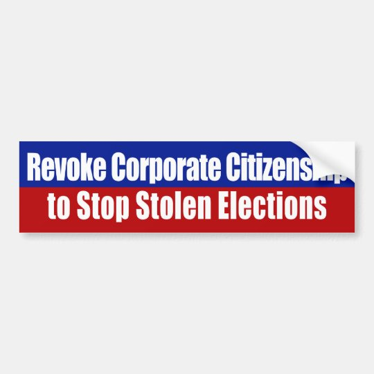 Revoke Corporate Citizenship Bumper Sticker