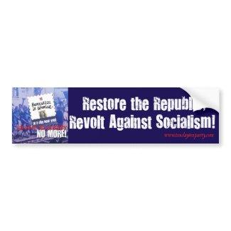 Revolt Against Socialism Bumper Sticker bumpersticker