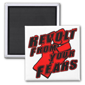 Revolt From Fears 2 Inch Square Magnet